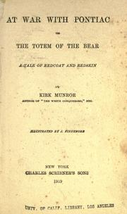Cover of: At war with Pontiac: or, The totem of the bear; a tale of redcoat and redskin