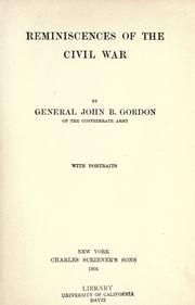 Reminiscences of the Civil War by John Brown Gordon
