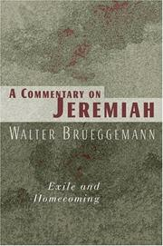 Cover of: A commentary on Jeremiah: exile and homecoming