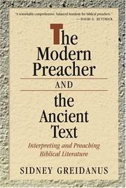 Cover of: The modern preacher and the ancient text: interpreting and preaching biblical literature