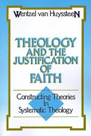 Theology and the justification of faith by Wentzel Van Huyssteen