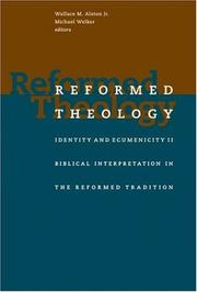 Reformed Theology: Identity and Ecumenicity II  by