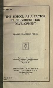 Cover of: The school as a factor in neighborhood development