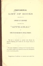 "Cover of: Provisional list of books relating to American history selected for ""appraisal"" in notes to be prepared by special students 