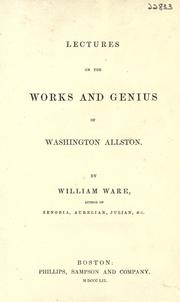 Cover of: Lectures on the works and genius of Washington Allston