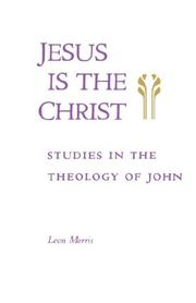 Cover of: Jesus is the Christ