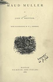 Cover of: Maud Muller: With illus. by W.J. Hennessy.