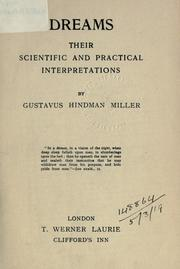 Cover of: Dreams: their scientific and practical interpretations.