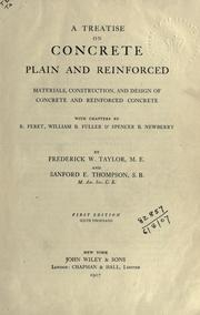 Cover of: A treatise on concrete: plain and reinforce, materials, construction, and design of concrete and reinforced concrete