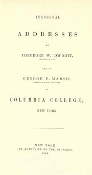 Cover of: Inaugural addresses of Theodore W. Dwight