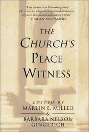 Cover of: The Church's peace witness | edited by Marlin E. Miller and Barbara Nelson Gingerich.