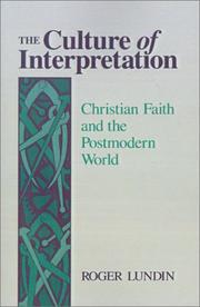 Cover of: The culture of interpretation | Lundin, Roger.