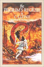 The pilgrim's regress by C. S. Lewis
