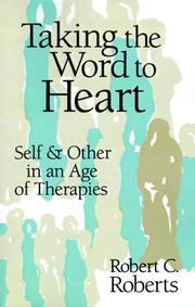 Cover of: Taking the word to heart | Robert Campbell Roberts