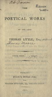 Cover of: The poetical works of the late Thomas Little, esq., pseud