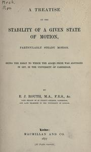 Cover of: A treatise on the stability of a given state of motion