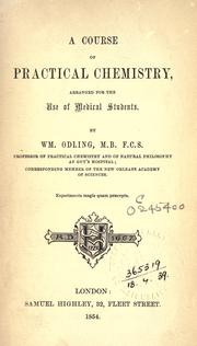 Cover of: A course of practical chemistry: arranged for the use of medical students.