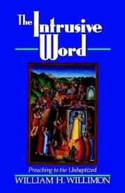Cover of: The Intrusive Word: preaching to the unbaptized
