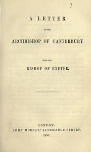 Cover of: A letter to the Archbishop of Canterbury | Henry Phillpotts