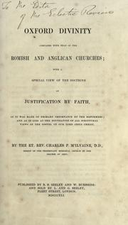 Cover of: Oxford divinity compared with that of the Romish and Anglican churches