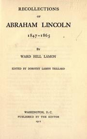 Cover of: Recollections of Abraham Lincoln, 1847-1865