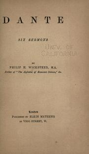 Cover of: Dante, six sermons | Philip Henry Wicksteed