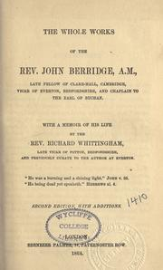 Cover of: The whole works of the Rev. John Berridge