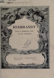 Cover of: Rembrandt, with a complete list of his etchings