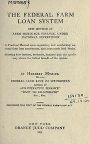 Cover of: The federal farm loan system new method of farm mortgage finance