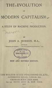 The evolution of modern capitalism by Hobson, J. A.