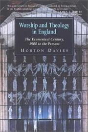 Worship and theology in England by Horton Davies