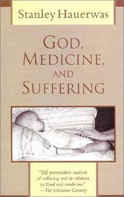 Cover of: God, medicine, and suffering