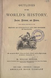 Cover of: Outlines of the world's history, ancient, mediaeval, and modern | William Swinton