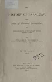 Cover of: The history of Paraguay | Washburn, Charles A.