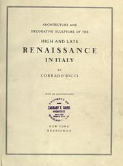 Cover of: Architecture and decorative sculputre of the high and late Renaissance in Italy