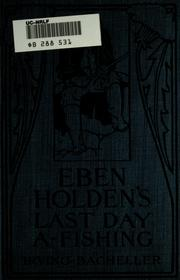 Cover of: Eben Holden's last day a-fishing