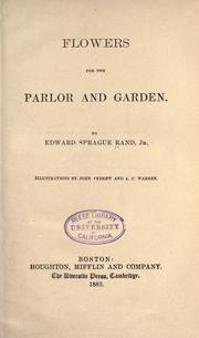 Cover of: Flowers for the parlor and garden