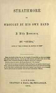 Cover of: Strathmore Or, Wrought By His Own Hand