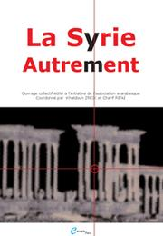 Cover of: La Syrie... autrement