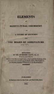 Elements of agricultural chemistry by Sir Humphry Davy