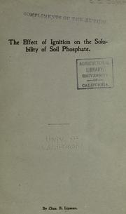 Cover of: The effect of ignition on the solubility of soil phosphate