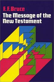 Cover of: Message of the New Testament | Frederick Fyvie Bruce