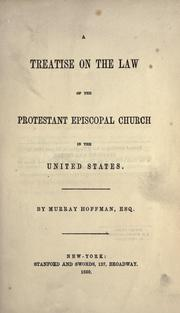 Cover of: A Treatise on the Law of the Protestant Episcopal Church in the United States