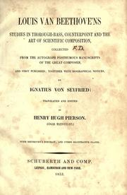Louis van Beethoven's studies in thorough-bass, counterpoint and the art of scientific composition