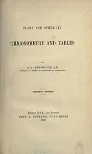 Cover of: Five place logarithmic and trigonometric tables arranged by G.A. Wentworth, A.M. and G.A. Hill, A.M