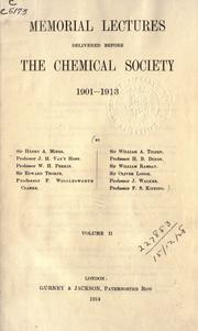 Cover of: Memorial lectures delivered before the Chemical society, 1893/1900-1914/1933 ..