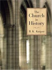 Cover of: The Church in History by B. K. Kuiper