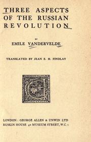 Cover of: Three aspects of the Russian revolution