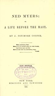 Cover of: Ned Myers, or, A life before the mast