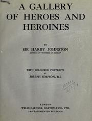 Cover of: A gallery of heroes and heroines, with coloured portraits by Joseph Simpson